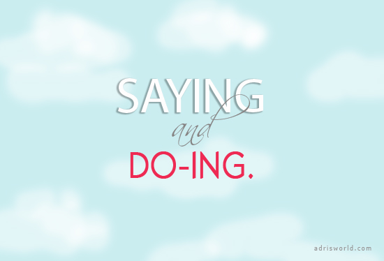 Saying_doing